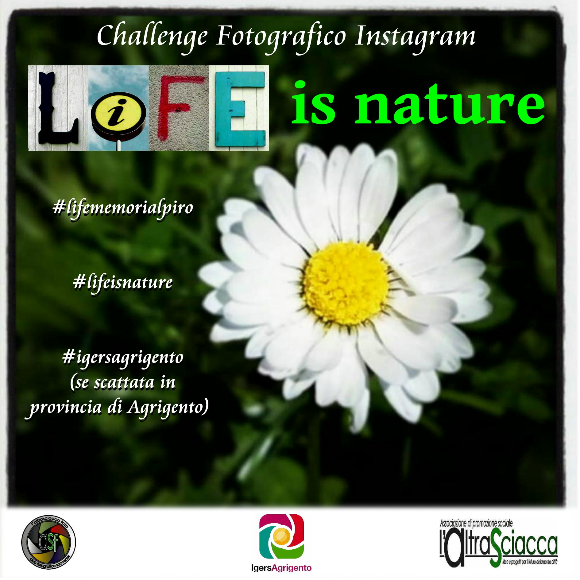 """Il nuovo Challenge """"LIFE is nature"""""""